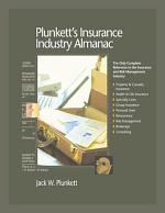 Plunkett's Insurance Industry Almanac 2008