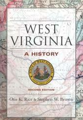 West Virginia: A History, Edition 2