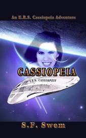 ERS CASSIOPEIA: An ERS Cassiopeia Adventure