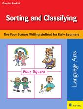 Sorting and Classifying: The Four Square Writing Method for Early Learners