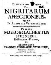 Diss. phys. de nigritarum affectionibus