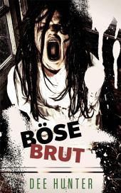 Böse Brut. Horrorgeschichten