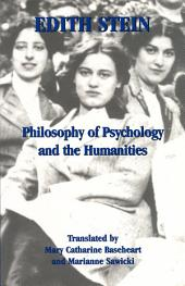 Philosophy of Psychology and the Humanities: The Collected Works of Edith Stein, vol. 7