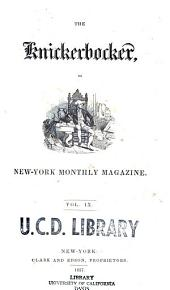 The Knickerbocker: Or, New-York Monthly Magazine, Volume 9