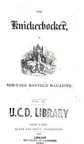 The Knickerbocker: Or, New-York Monthly Magazine, Volume 9