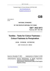 GB/T 3922-2013: Translated English of Chinese Standard. (GBT 3922-2013, GB/T3922-2013, GBT3922-2013): Textiles - Tests for colour fastness - Colour fastness to perspiration.