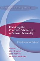 Revisiting the Contracts Scholarship of Stewart Macaulay PDF