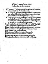 Varia Philippi Beroaldi opuscula in hoc Codice contenta: Orationes, Praelectiones & Praefationes, & quaedam mithicae Historiae Philippi Beroaldi. Ite[m] Plusculae Angeli Politiani, Hermolai Barbari, atq[ue] una Iasonis Mayni, ad serenissimu[m] Maximilianu[m] inuictissimu[m] Rhomanoru[m] Imperatorem Oratio. Epigra[m]mata ac ludicra quaedam facilioris musae carmina ...