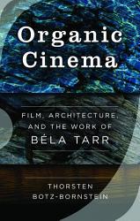 Organic Cinema PDF