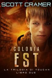 Colonia Est
