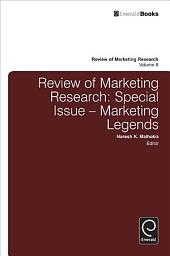 Review of Marketing Research: Special Issue - Marketing Legends