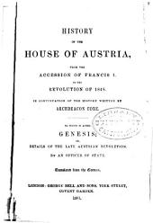 History of the House of Austria ...: Volume 4