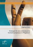 Strategien f  r eine evidenzbasierte Kontrakturprophylaxe im Pflegeberuf PDF