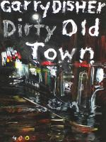 Dirty Old Town PDF