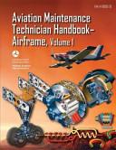 Aviation Maintenance Technician Handbook Airframe   Volume 1  FAA H 8083 31  PDF