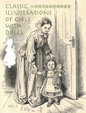 小孩与洋娃娃经典插画展 第二册 Classic Illustrations Of Girls With Dolls, Vol. 2