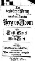Der verlohrne Cranz der gewesenen Jungfer Berg op Zoom PDF