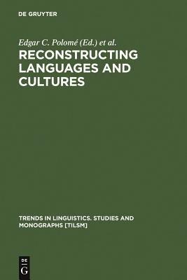 Reconstructing Languages and Cultures PDF