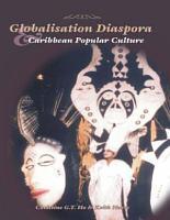 Globalisation  Diaspora and Caribbean Popular Culture PDF