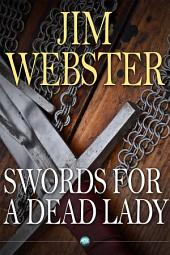 Swords for a Dead Lady