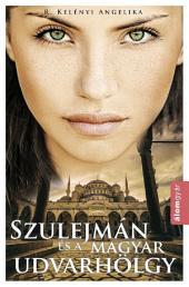 Szulejmán és a magyar udvarhölgy