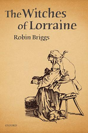 The Witches of Lorraine PDF