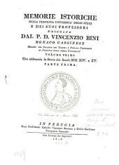 Memorie istoriche della Perugina Università: Che abbraccia la Storia dei Secoli XIII. XIV e XV, Volume 1,Edizione 1