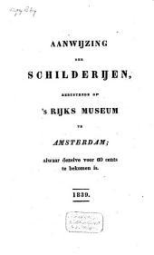 Aanwijzing der schilderijen, berustende op het Rijks Museum te Amsterdam: Volume 1