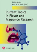 Current Topics in Flavor and Fragrance Research