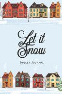 Let It Snow Christmas Bullet Journal