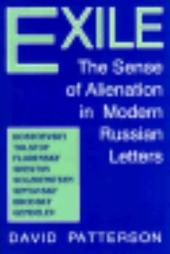 Exile: The Sense of Alienation in Modern Russian Letters