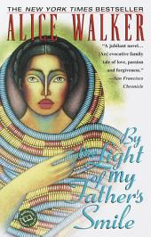 By the Light of My Father's Smile: A Novel