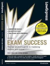 Law Express: Exam Success (Revision Guide): Edition 2