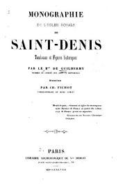 Monographie de l'église royale de Saint-Denis: tombeaux et figures historiques