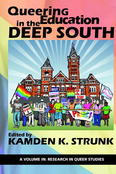Download Queering Education in the Deep South Book