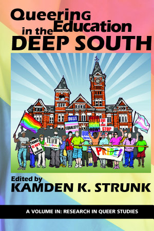 Queering Education in the Deep South PDF