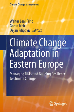 Climate Change Adaptation in Eastern Europe