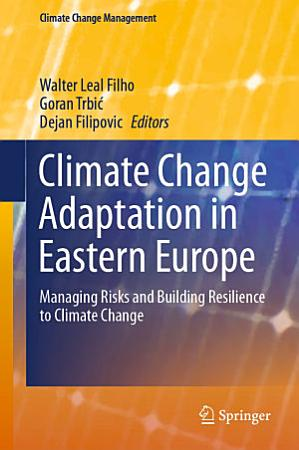 Climate Change Adaptation in Eastern Europe PDF