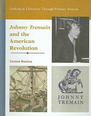 Johnny Tremain and the American Revolution PDF
