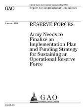 Reserve Forces: Army Needs to Finalize an Implementation Plan and Funding Strategy for Sustaining an Operational Reserve Force