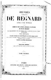 Oeuvres complètes de Regnard: Volume1