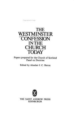 The Westminster Confession in the Church Today PDF