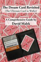 The Dream Card Revisited  The Ultimate Card to Wallet    A Comprehensive Guide PDF