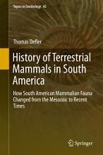 History of Terrestrial Mammals in South America PDF