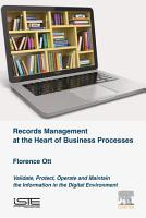 Records Management at the Heart of Business Processes PDF
