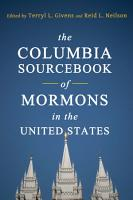 The Columbia Sourcebook of Mormons in the United States PDF