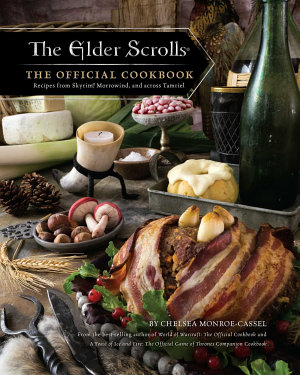 The Elder Scrolls  The Official Cookbook