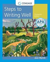 Steps To Writing Well With Additional Readings 2016 Mla Update Book PDF