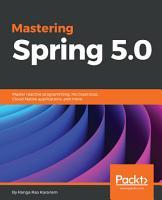 Mastering Spring 5 0 PDF