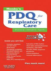 Mosby's Respiratory Care PDQ - E-Book: Edition 2